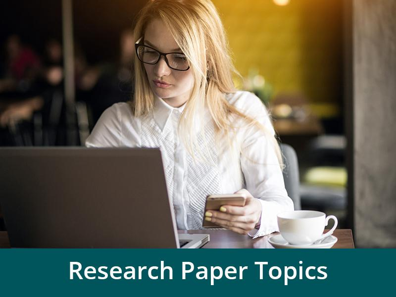 The Best Research Paper Topics | Qualified Online Assistance